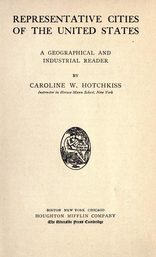 Representative cities of the United States by Caroline Woodbridge Hotchkiss
