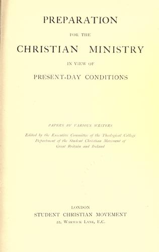 Preparation for the Christian ministry in view of present-day conditions by