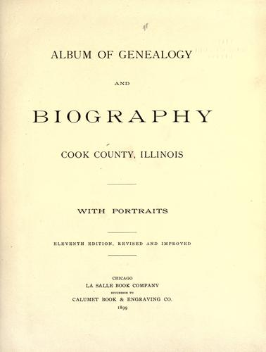Album of genealogy and biography, Cook County, Illinois by