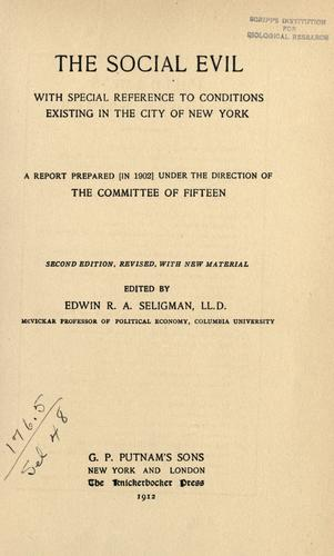 The social evil by Committee of Fifteen (New York, N.Y. : 1900)