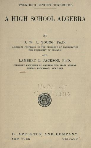 A high school algebra by J. W. A. Young
