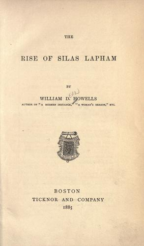 The rise of Silas Lapham by William Dean Howells