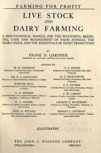 Live stock and dairy farming by Frank D. Gardner