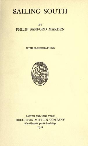 Sailing south by Marden, Philip Sanford