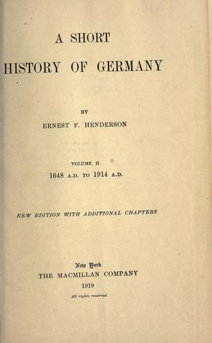 A short history of Germany. by Ernest F. Henderson