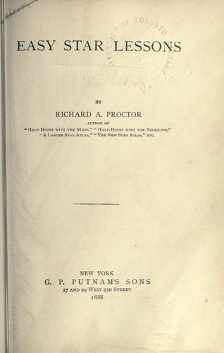 Easy star lessons by Richard A. Proctor