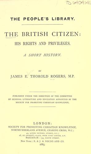 The British citizen by Rogers, James E. Thorold