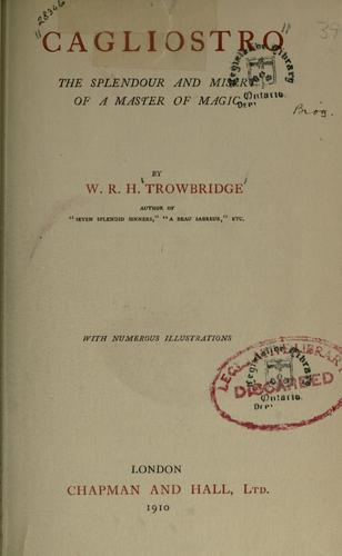 Cagliostro by W. R. H. Trowbridge
