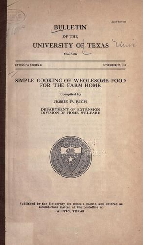 Simple cooking of wholesome food for the farm home by Jessie Pinning Rich