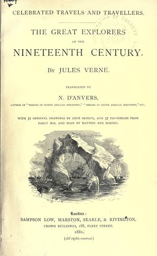 The great explorers of the nineteenth century by Jules Verne