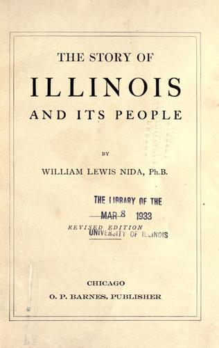 The story of Illinois and its people by William Lewis Nida