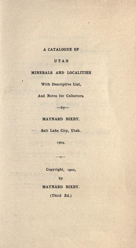 A catalogue of Utah minerals and localities